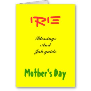 rasta_mothers_day_greeting_cards-rcec07ca5397c45e7aa0603e81958c74a_xvuat_8byvr_324