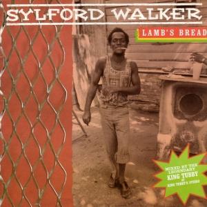 Sylford_Walker_-_Lamb's_Bread- Vinyl Hel [Ras t Dread]