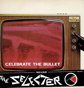The+Selecter+-+Celebrate+The+Bullet+++belly-band+-+LP+RECORD-285071