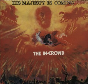 The+In-Crowd+-+His+Majesty+Is+Coming+-+LP+RECORD-566657