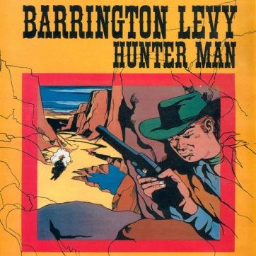 Barrington Levy (1983) - Hunter Man (A)