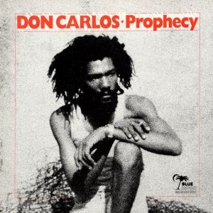 Don Carlos - Prophecy (lp)   Blue MoonNegus Roots  1980