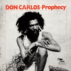 Don Carlos - Prophecy (lp)   Blue MoonNegus Roots  1980