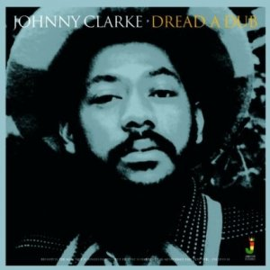 disc-3080-johnny-clarke-dread-a-dub