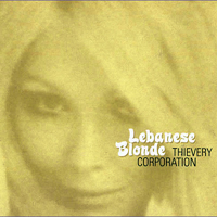 Thievery-Corporation-Lebanese-Blonde