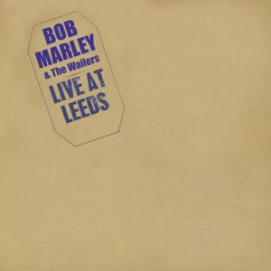 Bob Marley Live At Leeds
