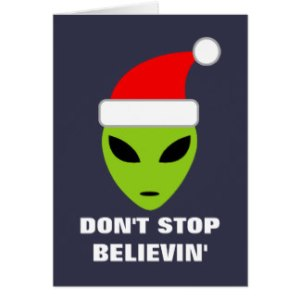 dont_stop_believing_alien_christmas_greeting_card-r339d40cbd90a489f9a720b42c3a63ab3_xvuat_8byvr_324