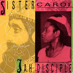 Sister Carol Jah Disciple